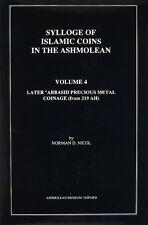 Sylloge of Islamic coins in the Ashmolean - Volume 4