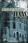 Ghosthunting Texas by April Slaughter (Paperback / softback, 2009)