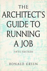 The Architect's Guide to Running a Job by Ronald Green (Paperback, 1995)