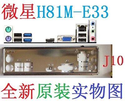 NEW Original I//O IO SHIELD BLENDE BRACKET for MSI H81M-E33 #T3132 YS