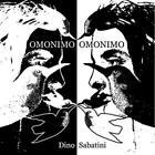 Omonimo (2LP) von Dino Sabatini (2016)