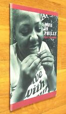 MAO ISHIKAWA - LIFE IN PHILLY - 2010 1ST EDITION - BRAND NEW COPY
