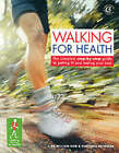 Walking for Health and Happiness: The Complete Step-by-step Guide to Looking Good and Feeling Your Best by William Bird, Veronica Reynolds (Paperback, 2002)