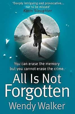 1 of 1 - All Is Not Forgotten, Walker, Wendy, Very Good Book