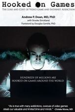 Hooked on Games: The Lure and Cost of Video Game and Internet Addiction
