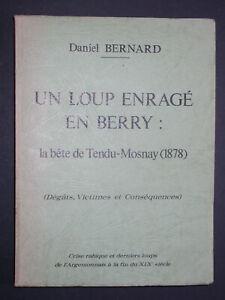 Un loup enragé en Berry - Bête de Tendu-Mosnay (1878) - D. Bernard crise rabique