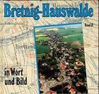 Bretnig-Hauswalde in Wort und Bild von Eberhard Gebler, Hansgeorg Röntzsch und Wilhelm Gulla (1998, Gebundene Ausgabe)