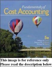 Fundamentals of Cost Accounting 5th NEW Int'l Ed.US Delivery 3-4 bus days/Insure