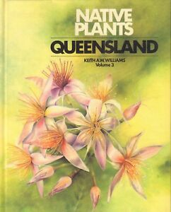 NATIVE-PLANTS-QUEENSLAND-VOLUME-3-Keith-A-W-Williams