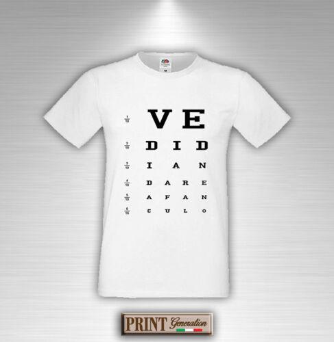 T-Shirt Oculista Frase Divertente Vedi di andare a fanculo Maglietta Uomo Donna