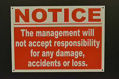 Management not accept responsibility for Damage Loss 8x10 Metal Sign Premises 51