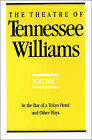 The Theatre of Tennessee Williams, Volume VII: In the Bar of a Tokyo Hotel and Other Plays by Tennessee Williams (Paperback, 1995)