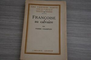 Edition-originale-Pierre-Champion-Francoise-au-calvaire-Ex-Hollande