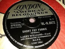 LARRY WILLIAMS : SHORT FAT FANNIE / HIGH SCHOOL DANCE.  UK.78 rpm (1957)