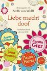 Liebe macht doof (2011, Taschenbuch)
