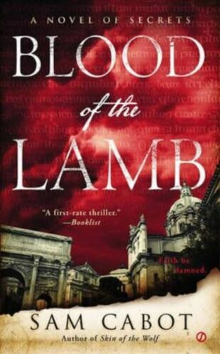 """1 of 1 - """"VERY GOOD"""" Blood of the Lamb : A Novel of Secrets, Sam Cabot, Book"""