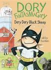 Dory Fantasmagory: Dory Dory Black Sheep by Abby Hanlon (Hardback, 2016)