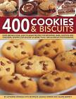 400 Cookies & Biscuits: Over 400 Delicious, Easy-to-make Recipes Fro Brownies, Bars, Muffins and Crackers, Shown Step-by-step in More Than 1300 Glorious Photographs by Catherine Atkinson (Hardback, 2011)