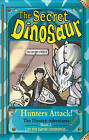 The Secret Dinosaur: Hunters Attack: Book 2 by N. S. Blackman (Paperback, 2013)