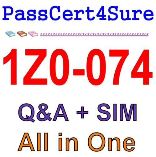 Best Exam Practice Material for 1Z0-074 Exam Q/&A PDF+SIM