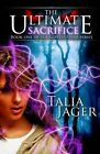 The Ultimate Sacrifice: Book One of the Gifted Teens Series by Talia Jager (Paperback / softback, 2014)