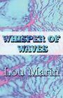 Whisper of Waves Lou Marin America Star Books Paperback 9781448988037