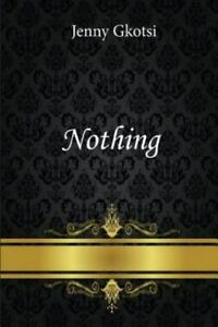 Nothing, Gkotsi, Jenny, Good Book