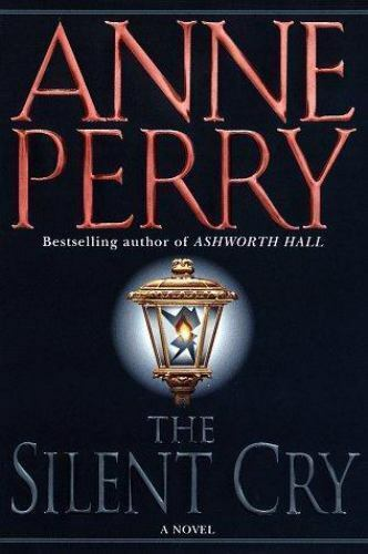 William Monk Novel The Silent Cry By Anne Perry 1997 Hardcover