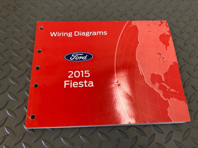 2015 Ford Fiesta Electrical Wiring Diagrams Factory Manual