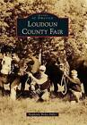 Loudoun County Fair by Stephanie Briley Fidler (Paperback / softback, 2015)