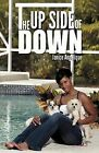 The Upside of Down by Janice Angelique (Paperback / softback, 2012)