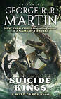 Suicide Kings by Wild Cards Trust (Paperback / softback)