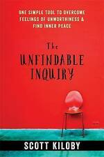 The Unfindable Inquiry: One Simple Tool to Overcome Feelings of Unworthiness...