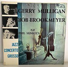 GERRY MULLIGAN BOB BROOKMEYER  Play Phil Sunkel's Jazz Concerto Grosso MONO NM