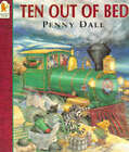 Ten Out of Bed by Ms. Penny Dale (Paperback, 1996)