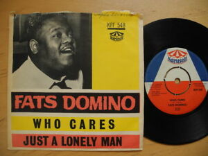 Details about FATS DOMINO Who Cares / Just A Lonely Man 45 7