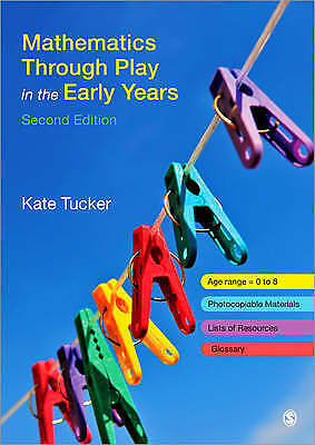 Mathematics Through Play in the Early Years by Kate Tucker (Paperback, 2010)