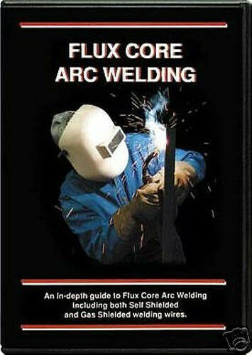 Flux Core Arc Welding DVDWeldingARCMIG