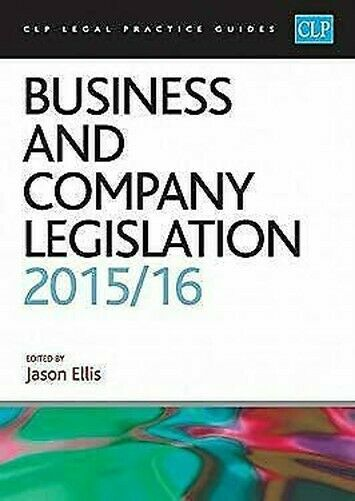 Business und Company Legislatur (CLP Legal Praxis Anleitungen)