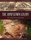 Jamestown Colony: A Political, Social, and Cultural History by Frank E. Grizzard, Jr. (Hardback, 2007)