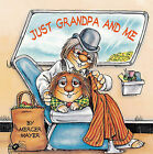 Just Grandpa and Me by Mercer Mayer (Hardback, 2001)