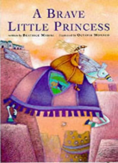 A Brave Little Princess,Beatrice Masini, Octavia Monaco, Diana Handley