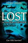 Lost in the Sea of Despair by Tracey Turner (Paperback / softback, 2014)