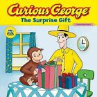 Curious George: The Surprise Gift by H A Rey (Paperback, 2008)