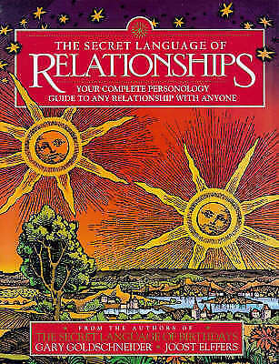THE SECRET LANGUAGE OF RELATIONSHIPS: YOUR COMPLETE PERSONAL GUIDE TO-ExLibrary