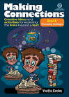 Making Connections - Creative Ideas, Activities for Exploring the Links Beyond a Text Book 1: Overcoming Challenges by Yvette Krohn (Paperback, 2012)