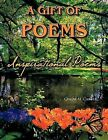 A Gift of Poems: Inspirational Poems by Cinda M. Carter (Paperback, 2011)