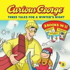 Curious George: Three Tales for a Winter's Night by Houghton Mifflin (Paperback / softback, 2013)