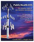 Public Health SOS: The Shadow Side of the Wireless Revolution by Camilla Rees, Phd Magda Havas (Paperback / softback, 2009)