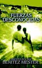 Fuerzas Desconocidas by Ernesto Zoltan Benitez Mester (Paperback / softback, 2004)